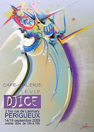 Poster pour l'exposition de Djice à la gallerie Le V.I.P.