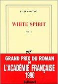 Paule Constant -  White Spirit chez Gallimard